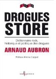 Drogues stores